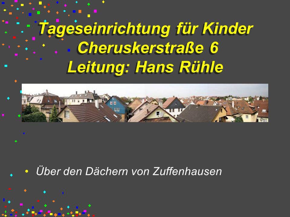 Tageseinrichtung für Kinder Cheruskerstraße 6 Leitung: Hans Rühle Über den Dächern von Zuffenhausen