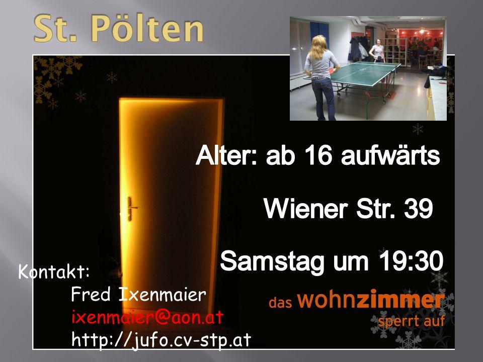 Kontakt: Fred Ixenmaier ixenmaier@aon.at http://jufo.cv-stp.at