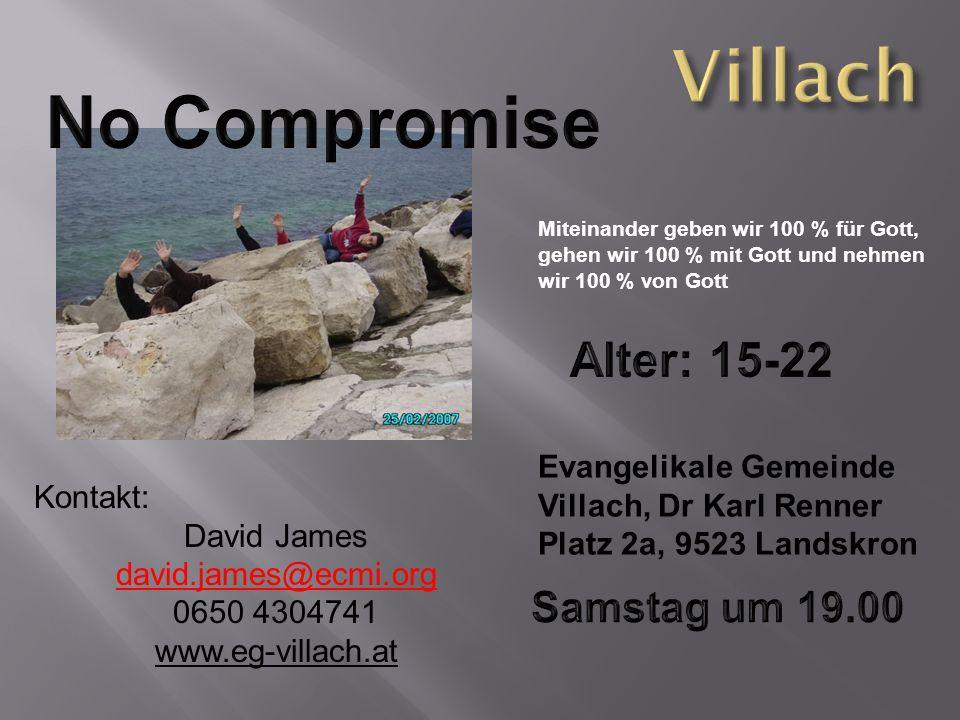 Miteinander geben wir 100 % für Gott, gehen wir 100 % mit Gott und nehmen wir 100 % von Gott Evangelikale Gemeinde Villach, Dr Karl Renner Platz 2a, 9