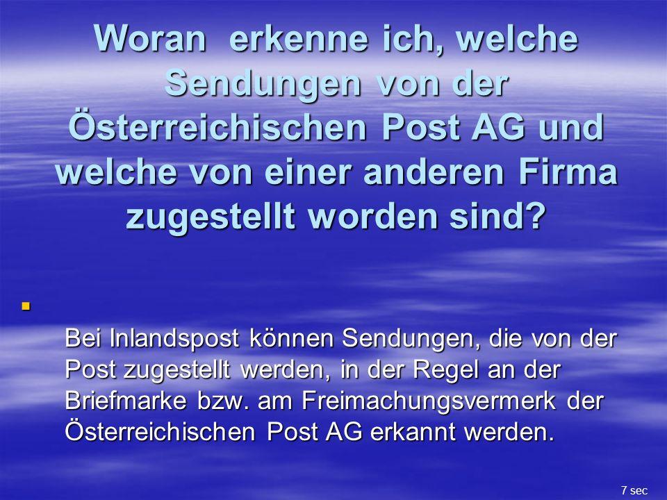 Woran erkenne ich, welche Sendungen von der Österreichischen Post AG und welche von einer anderen Firma zugestellt worden sind.