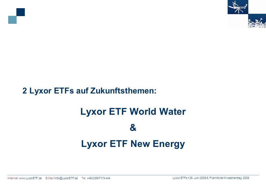 Lyxor ETFs 25. Juni 2008 5. Frankfurter Investmenttag 2008 Internet www.LyxorETF.de E-Mail Info@LyxorETF.de Tel +49(0)69/7174 444 2 Lyxor ETFs auf Zuk