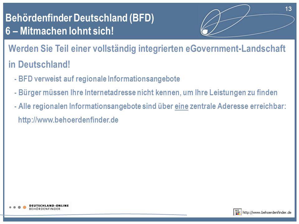 13 Werden Sie Teil einer vollständig integrierten eGovernment-Landschaft in Deutschland.