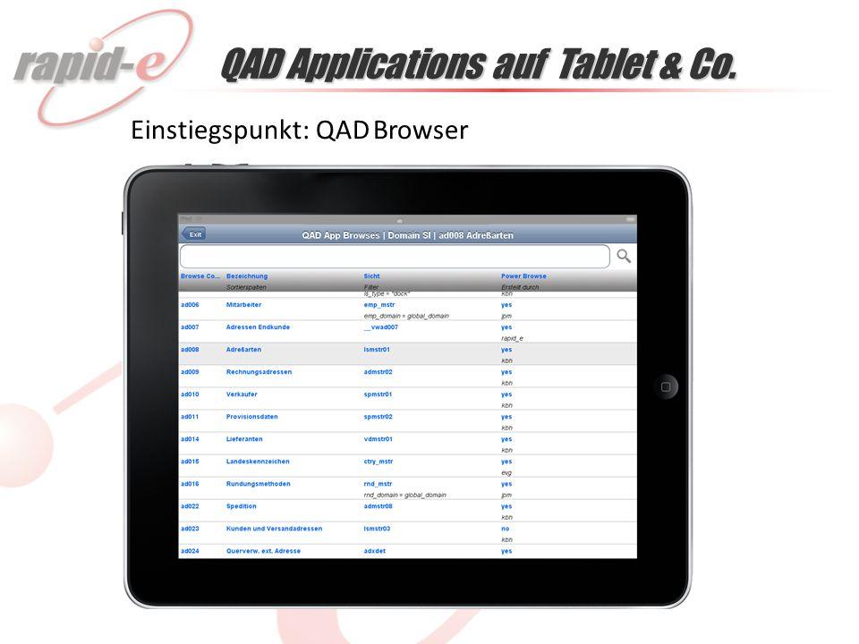 QAD Applications auf Tablet & Co. Einstiegspunkt: QAD Browser