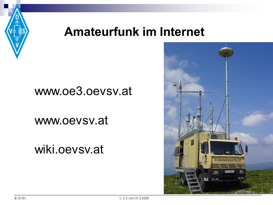 © ÖVSVV. 2.3 vom Amateurfunk im Internet     wiki.oevsv.at
