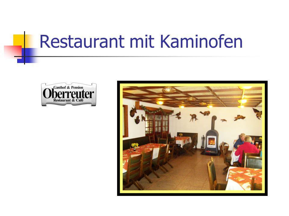 Restaurant mit Kaminofen