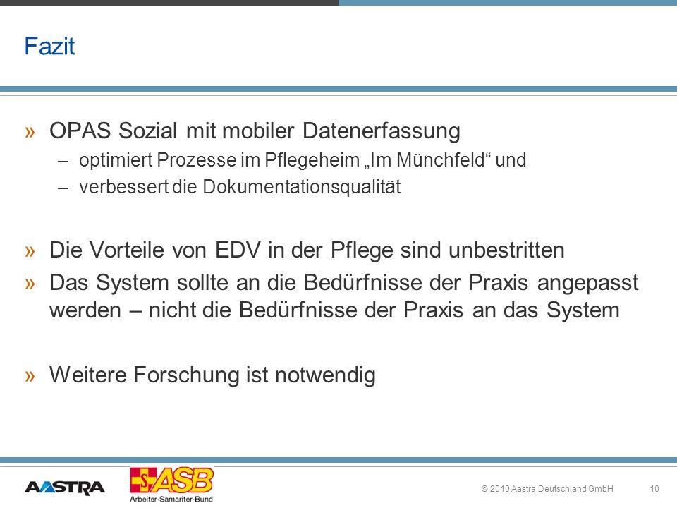 10 Fazit » OPAS Sozial mit mobiler Datenerfassung – optimiert Prozesse im Pflegeheim Im Münchfeld und – verbessert die Dokumentationsqualität » Die Vo