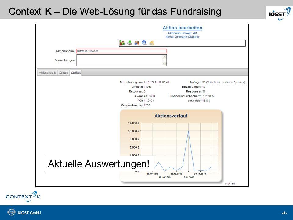 KIGST GmbH 11 Context K – Die Web-Lösung für das Fundraising