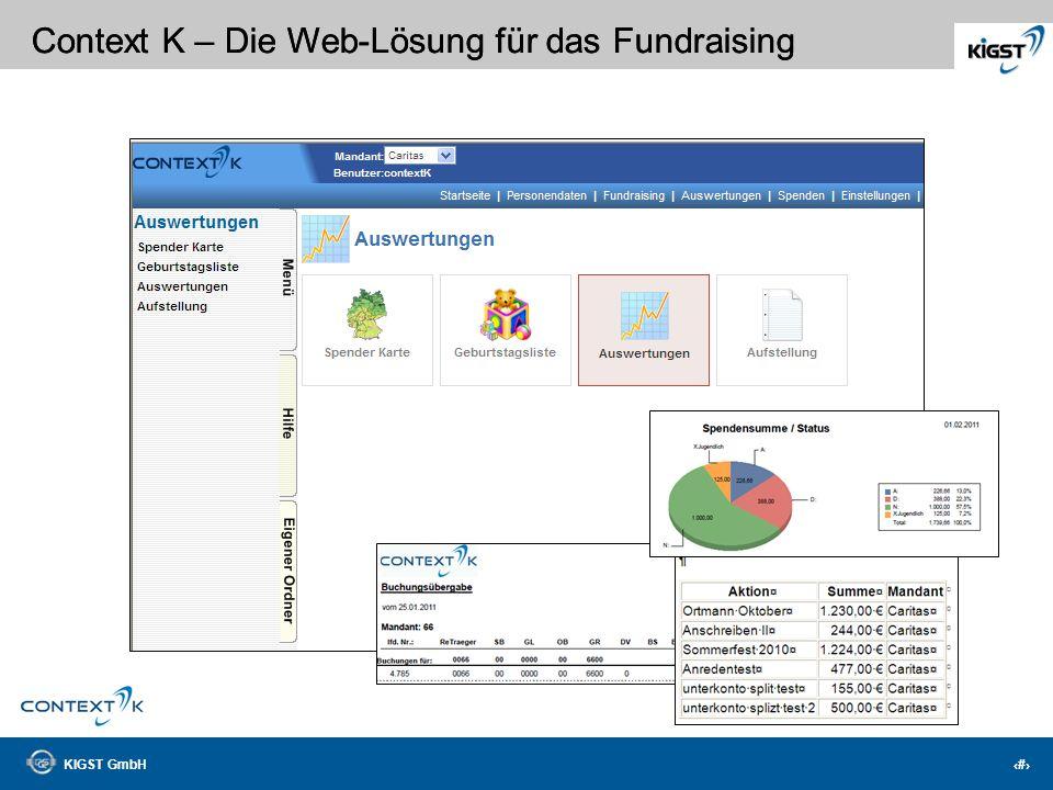KIGST GmbH 14 Context K – Die Web-Lösung für das Fundraising Wo wohnen Ihre Spender?