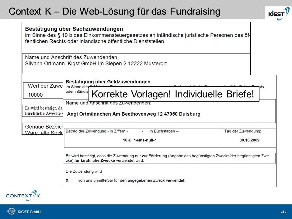 KIGST GmbH 18 Context K – Die Web-Lösung für das Fundraising Schneller Überblick
