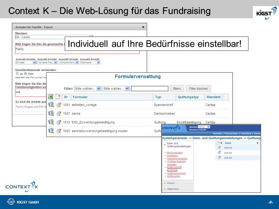 KIGST GmbH 20 Context K – Die Web-Lösung für das Fundraising