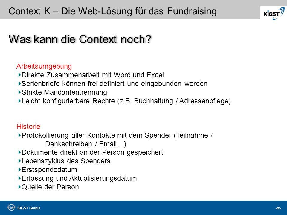 KIGST GmbH 32 Context K – Die Web-Lösung für das Fundraising Personen-Informationen Familienverbandsleiste aus Mewis NT 4 weitere Adressen Statistisch