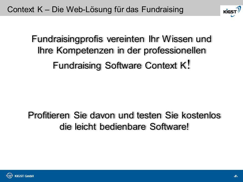 KIGST GmbH 41 Context K – Die Web-Lösung für das Fundraising Verknüpfung mit Ihrem Outlook… Ihr Outlook Terminkalender im vollem Zugriff!