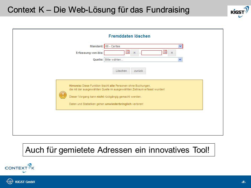 KIGST GmbH 8 Context K – Die Web-Lösung für das Fundraising