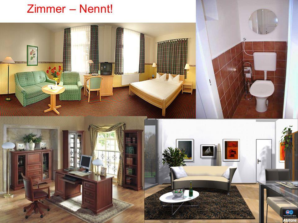 Zimmer – Nennt!