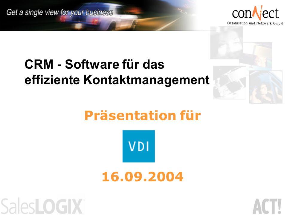 CRM - Software für das effiziente Kontaktmanagement Präsentation für 16.09.2004