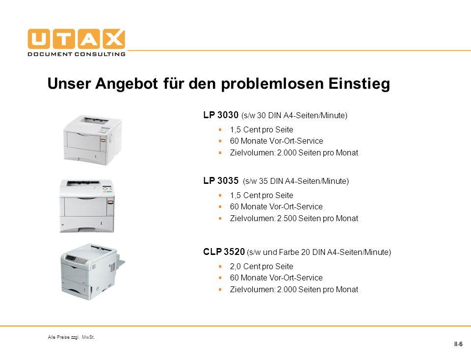 7 II-7 Wir stellen Ihnen den Drucker LP 3030 zur Verfügung.