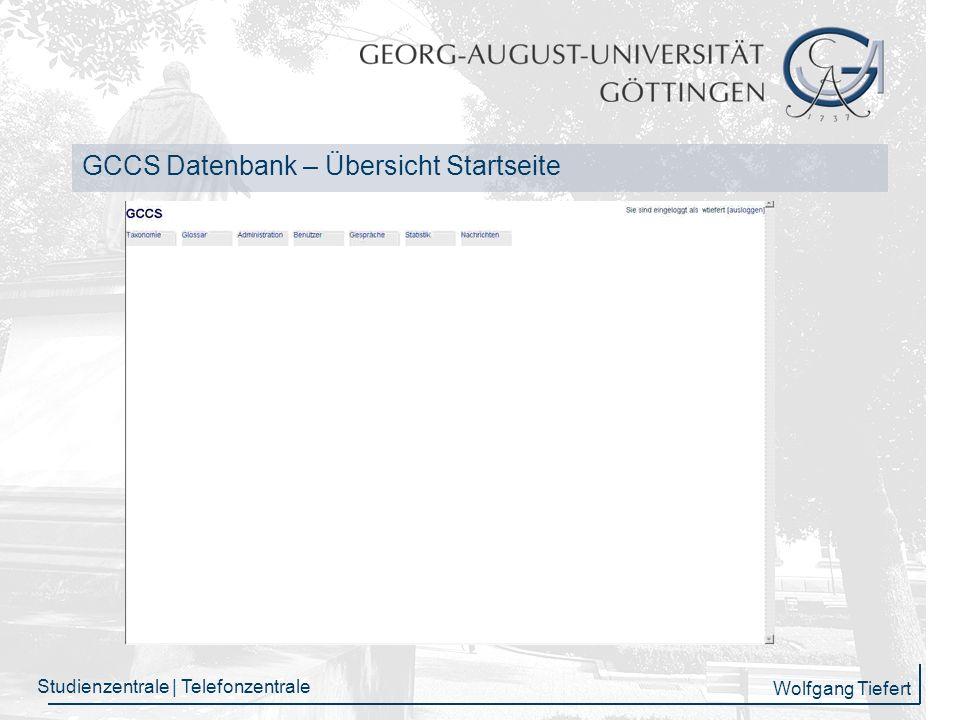 Wolfgang Tiefert Studienzentrale | Telefonzentrale GCCS Datenbank - Nachrichtenseite