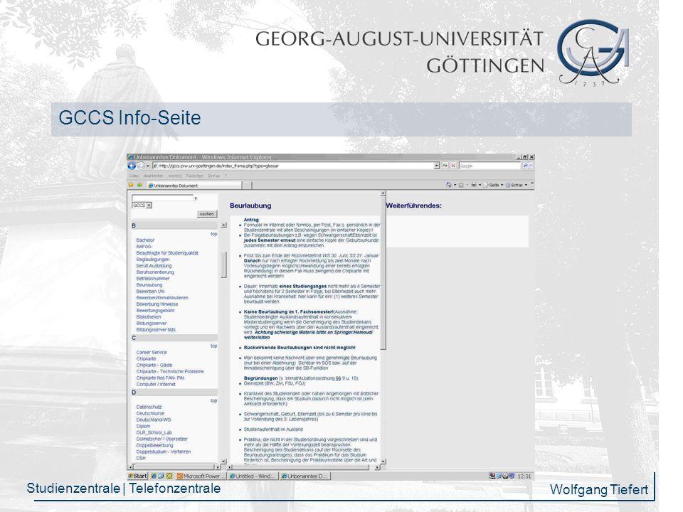 Wolfgang Tiefert Studienzentrale | Telefonzentrale Personelle Ausstattung Bis zu 13 studentische Hilfskräfte mit einem Gesamtstundenumfang von monatlich 470 Std.