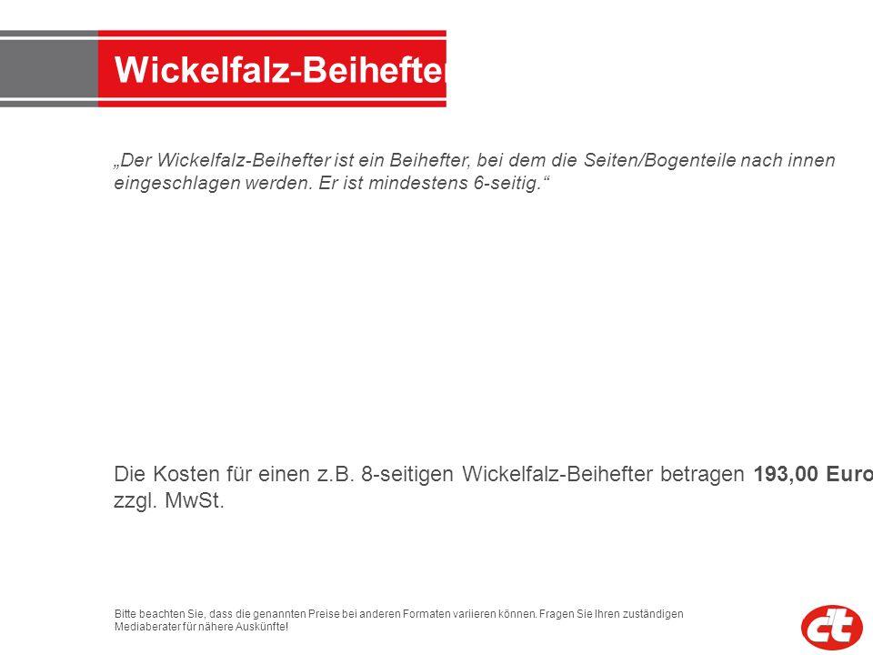 Wickelfalz - Beihefter Der Wickelfalz - Beihefter ist ein Beihefter, bei dem die Seiten/Bogenteile nach innen eingeschlagen werden. Er ist mindestens