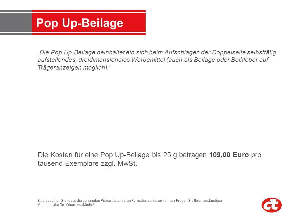 Pop Up - Beilage Die Pop Up - Beilage beinhaltet ein sich beim Aufschlagen der Doppelseite selbsttätig aufstellendes, dreidimensionales Werbemittel (a