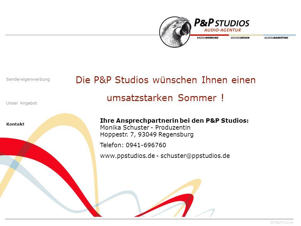 Die P&P Studios wünschen Ihnen einen umsatzstarken Sommer .