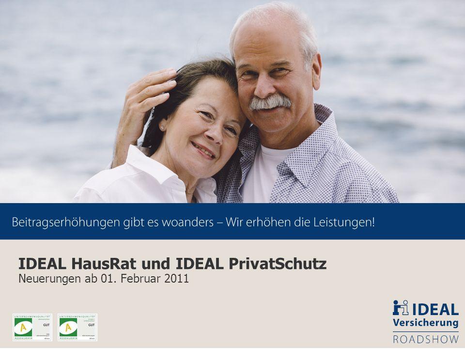 39 IDEAL HausRat und IDEAL PrivatSchutz Neuerungen ab 01. Februar 2011