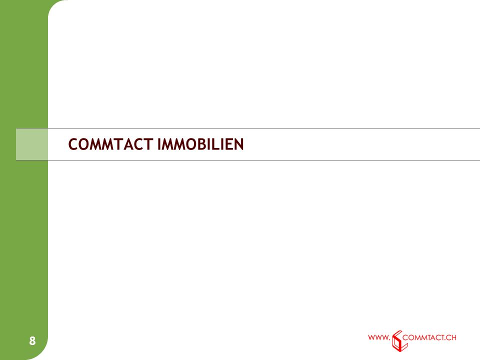 8 COMMTACT IMMOBILIEN