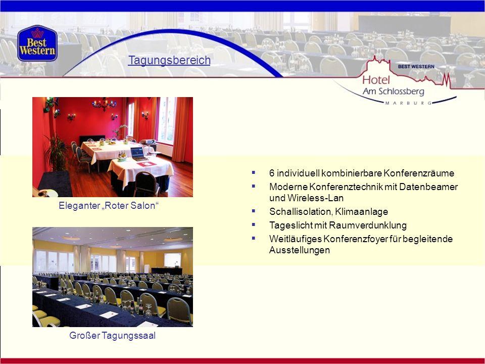 Tagungsbereich 6 individuell kombinierbare Konferenzräume Moderne Konferenztechnik mit Datenbeamer und Wireless-Lan Schallisolation, Klimaanlage Tages