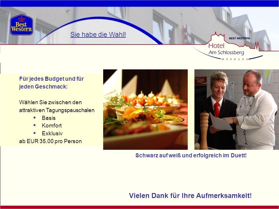 Für jedes Budget und für jeden Geschmack: Wählen Sie zwischen den attraktiven Tagungspauschalen Basis Komfort Exklusiv ab EUR 35,00 pro Person Schwarz
