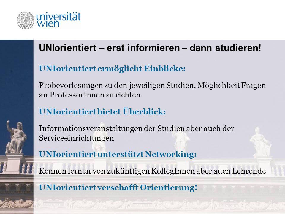 UNIorientiert – erst informieren – dann studieren.