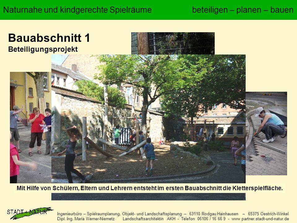 Ingenieurbüro – Spielraumplanung, Objekt- und Landschaftsplanung – 63110 Rodgau Hainhausen – 65375 Oestrich-Winkel Dipl. Ing. Maria Werner-Niemetz Lan