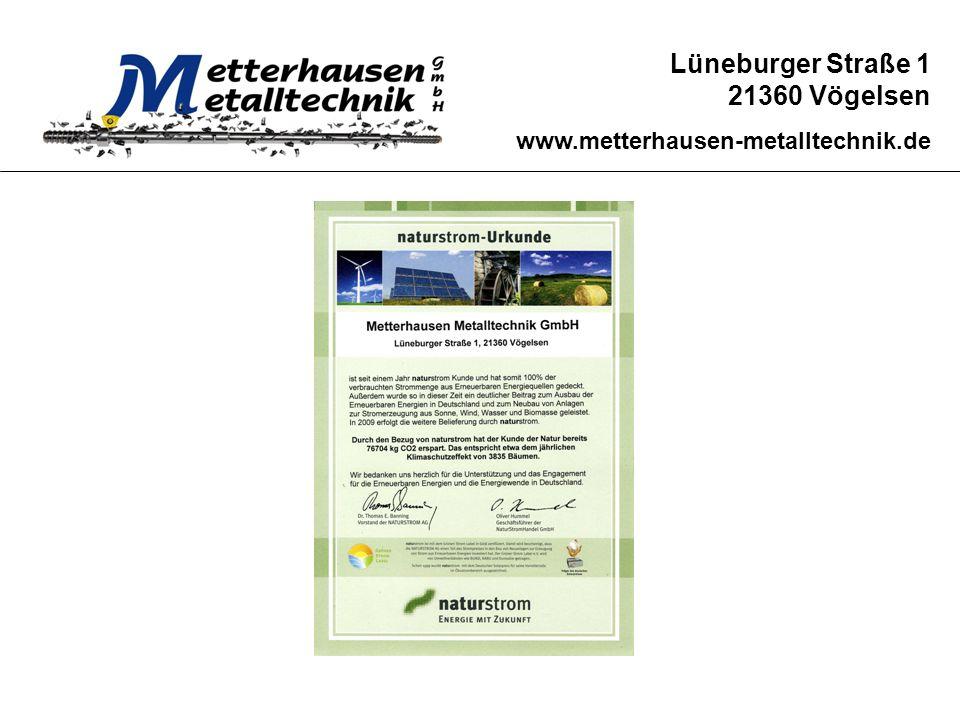 Lüneburger Straße 1 21360 Vögelsen www.metterhausen-metalltechnik.de