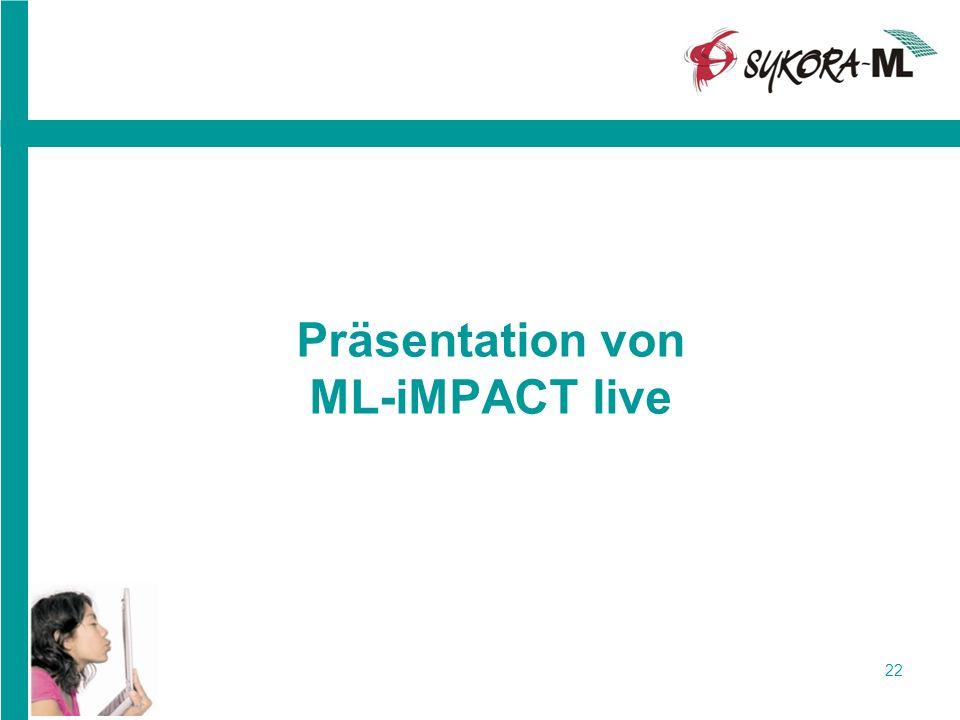 Präsentation von ML-iMPACT live 22