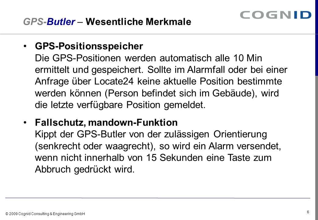 © 2009 Cognid Consulting & Engineering GmbH 7 Locate24 - Login Individueller Kundenzugang