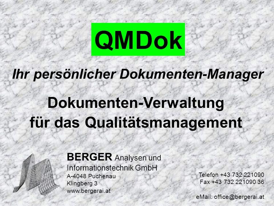 Dokumentenverwaltung QMDok Dokumenten-Verwaltung für das Qualitätsmanagement Dokumenten- verwaltung Dokumenten- verwaltung Mit Click auf den Button – Aktivieren - wird die neue Version des QM-Dokuments freigegeben und die notwendigen Begleitdokumente werden gedruckt.