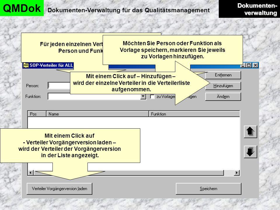 Dokumentenverwaltung QMDok Dokumenten-Verwaltung für das Qualitätsmanagement Dokumenten- verwaltung Dokumenten- verwaltung Für jeden einzelnen Verteil