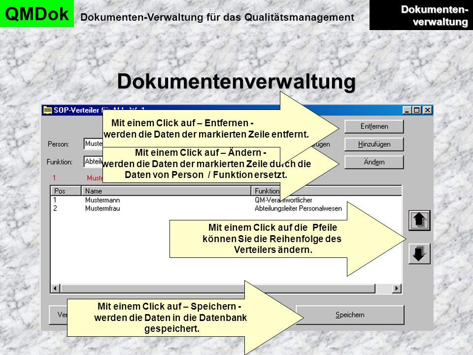 Dokumentenverwaltung QMDok Dokumenten-Verwaltung für das Qualitätsmanagement Dokumenten- verwaltung Dokumenten- verwaltung Mit einem Click auf die Pfe