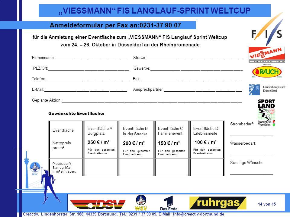 Creactiv, Lindenhorster Str. 188, 44339 Dortmund, Tel.: 0231 / 37 90 09, E-Mail: info@creactiv-dortmund.de 14 von 15 VIESSMANN FIS LANGLAUF-SPRINT WEL