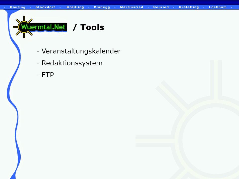 / Tools - Veranstaltungskalender - Redaktionssystem - FTP