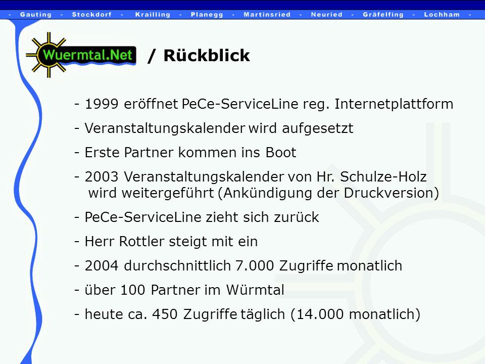 / Rückblick - 1999 eröffnet PeCe-ServiceLine reg.