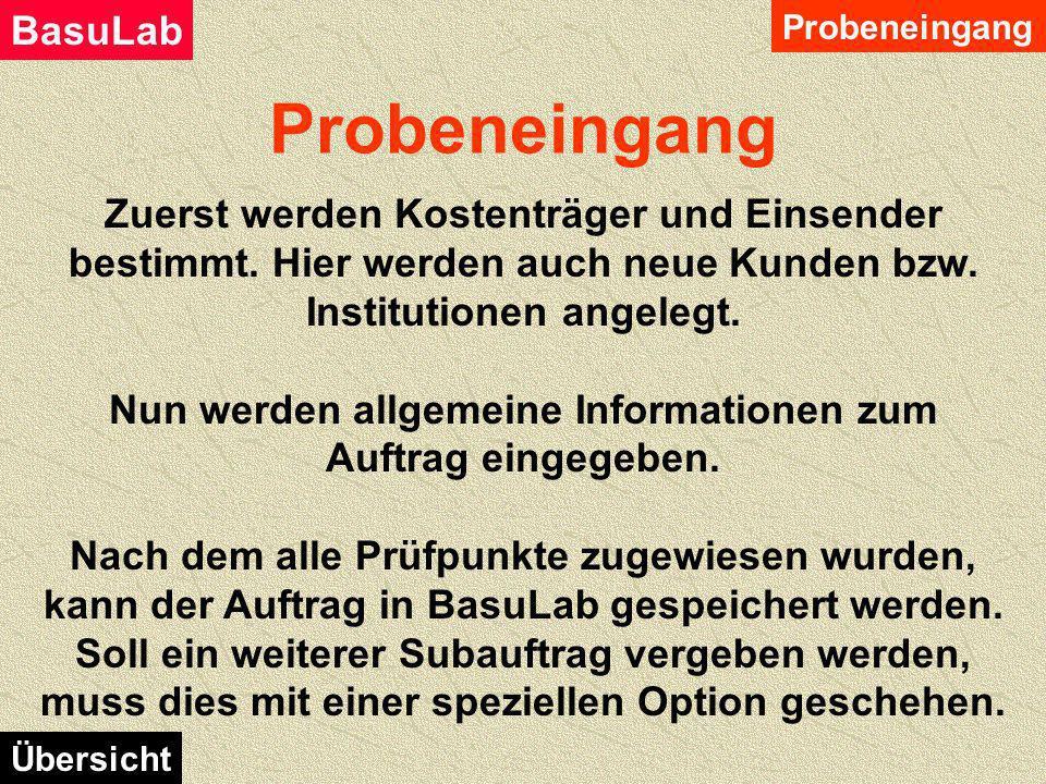 Anwenderdaten eingeben Mit Klick auf Login Eingabe bestätigen Nach erfolgreichem Login erscheint das Hauptmenü des Anwenders BasuLab - Login Probenein