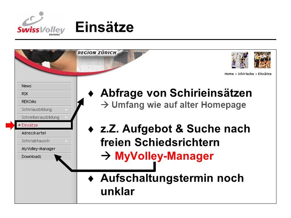 10 Einsätze Abfrage von Schirieinsätzen Umfang wie auf alter Homepage z.Z.