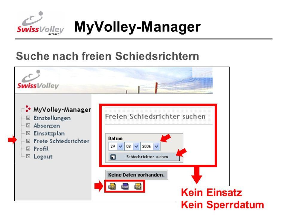 18 MyVolley-Manager Suche nach freien Schiedsrichtern Kein Einsatz Kein Sperrdatum