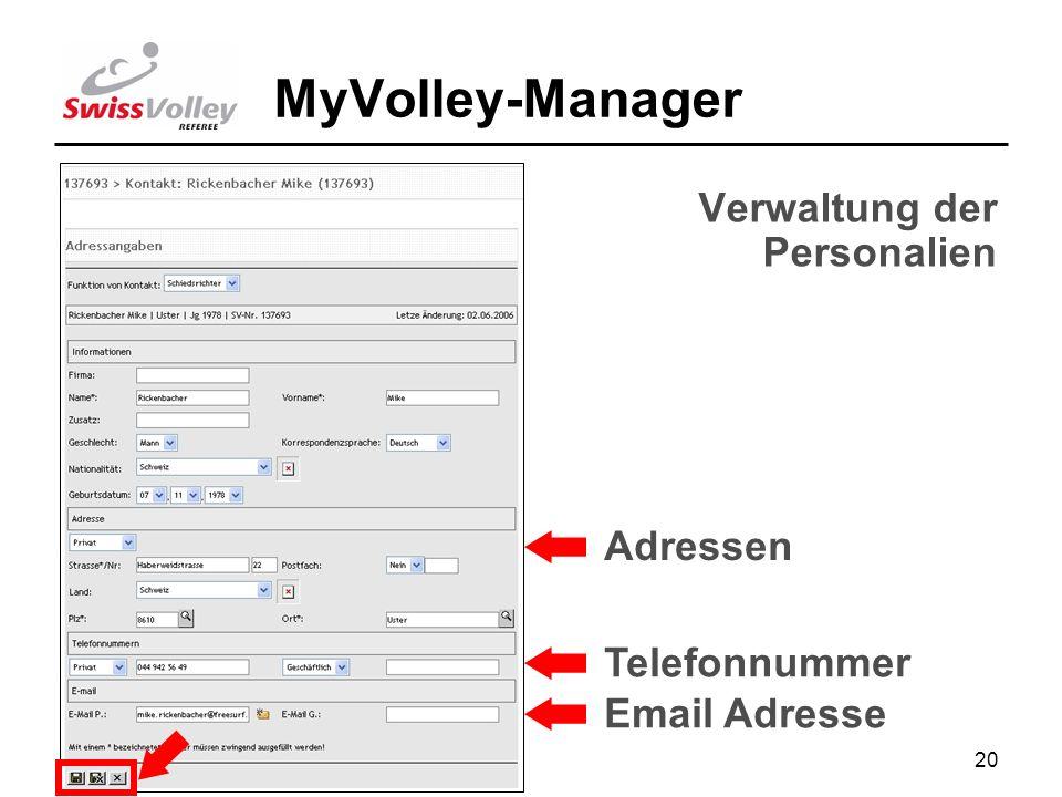 20 MyVolley-Manager Adressen Telefonnummer Email Adresse Verwaltung der Personalien