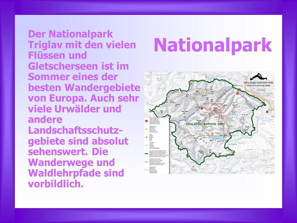 Nationalpark Der Nationalpark Triglav mit den vielen Flüssen und Gletscherseen ist im Sommer eines der besten Wandergebiete von Europa.