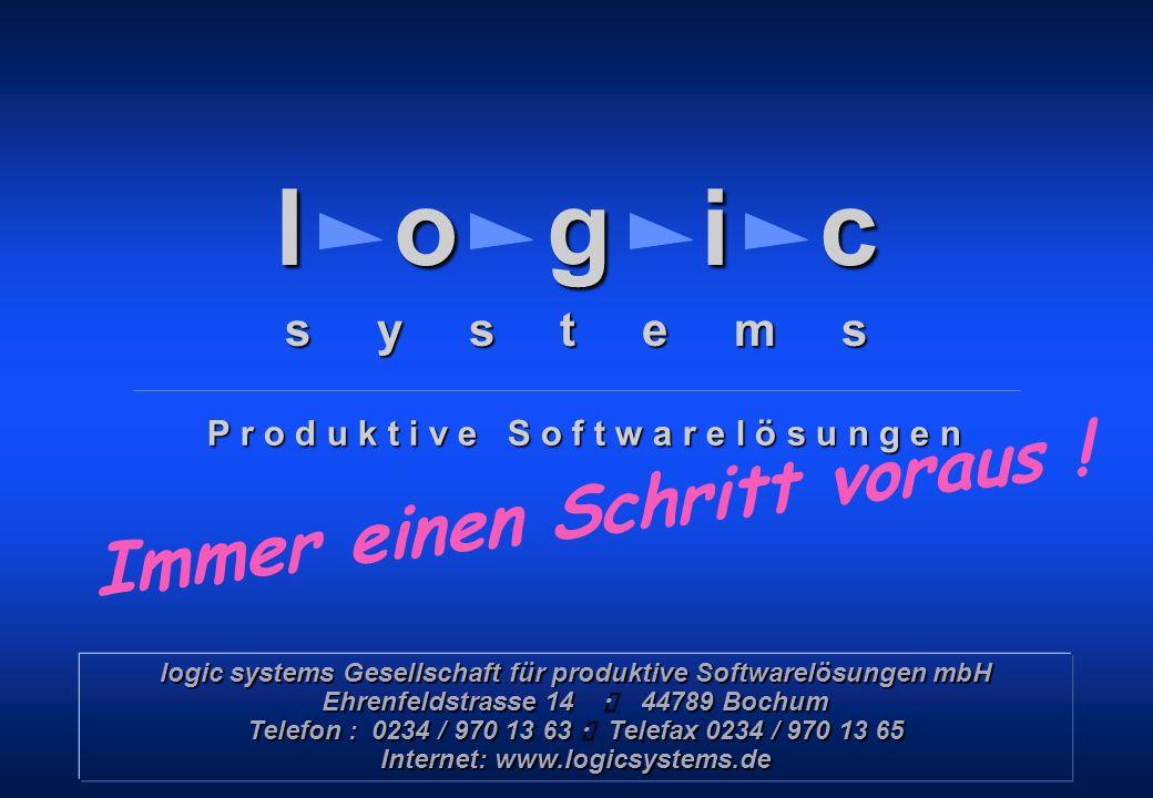 Copyright © 1999 – 2000 by logic systems GmbH, Bochum l o g i c s y s t e m s logic systems Gesellschaft für produktive Softwarelösungen mbH Ehrenfeld