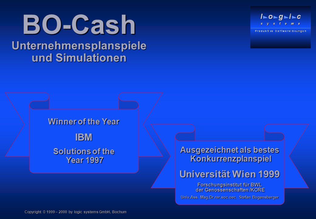 Copyright © 1999 – 2000 by logic systems GmbH, Bochum PC - gestütztes Konkurrenzplanspiel PC - gestütztes Konkurrenzplanspiel Komplexitätsgrad beliebig anpassbar Komplexitätsgrad beliebig anpassbar Abbildung realer Marktsituationen z.B.