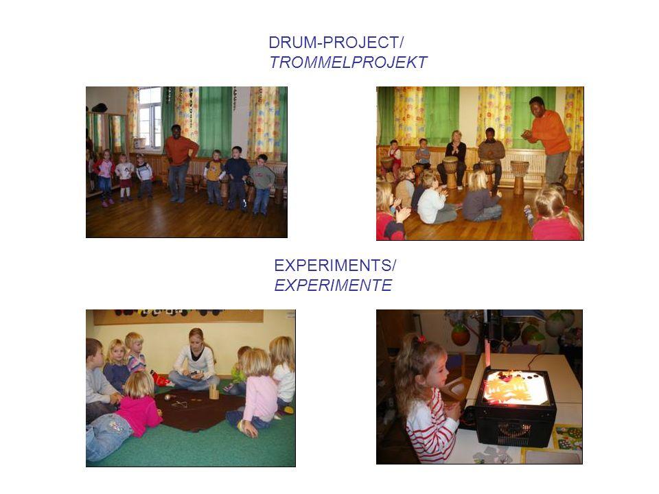 DRUM-PROJECT/ TROMMELPROJEKT EXPERIMENTS/ EXPERIMENTE