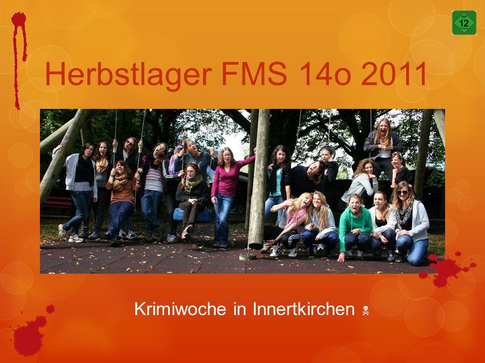 Herbstlager FMS 14o 2011 Krimiwoche in Innertkirchen