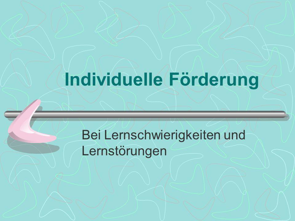 Individuelle Förderung Bei Lernschwierigkeiten und Lernstörungen